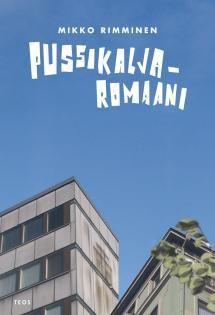 Pussikaljaromaani | Kirjasampo.fi - kirjallisuuden kotisivu