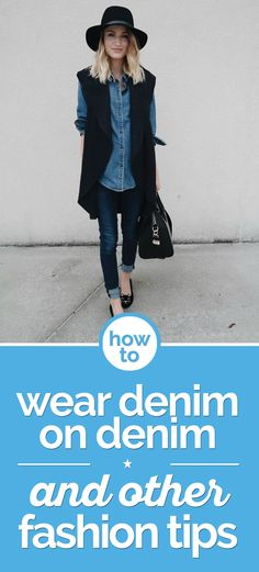 Denim is back just in time  for fall! Learn how to wear denim on denim and style this fashion staple to stay trendy and warm this season.