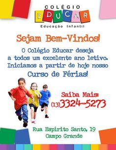 FIRE Mídia - Google+   O Colégio Educar deseja a todos um excelente ano letivo. Iniciamos a partir de hoje nosso Curso de Férias! Saiba Mais: (13) 3324-5273 - Rua Espírito Santo, 19 - Campo Grande - Santos-SP  #educarsantos #santos #santoscity #educacao #ensino #educacaoinfantil #bercario #maternalzinho #maternal #infantil #educa #educacao #instagram #FIREMidia #FIRE11anos #mkt #redessociais