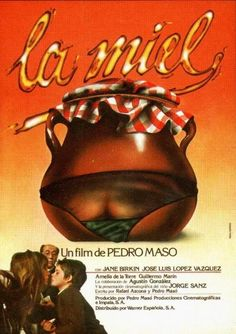 """""""La miel"""" (Pedro Masó, 1979) con José Luis López Vázquez, Jane Birkin y Jorge Sanz."""