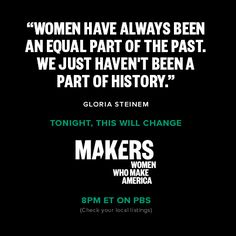 Diane Nash, Gloria Steinem, Sandra Day O'Connor, Letty Cottin Pogrebin, Madeleine Albright—and many other trailblazers for women's rights—provide, through their blunt remembrances in tonight's documentary, a click of recognition and a shiver of dismay about the way things used to be.