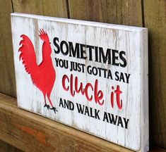 Cluck it sign, funny farmhouse sign, chicken signs, rustic wood sign, engraved wood sign – Herzlich willkommen Painted Wood Signs, Rustic Wood Signs, Wooden Signs, Hand Painted, Painted Wood Crafts, Vintage Wood Signs, Wooden Boards, Rustic Decor, Chicken Signs