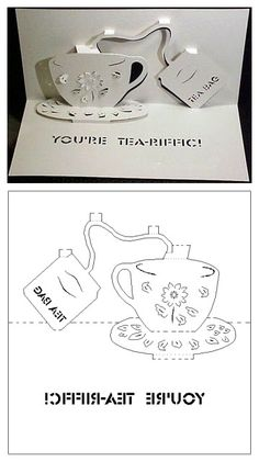 For your tea drinkin' friends ... the perfect pop up card!