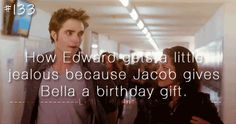 How come Jacob Black can give you a present??