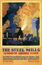 The Steel Mills South Shore Line Chicago Illinois American USA Retro Poster, Poster S, Poster Prints, Poster Vintage, Train Posters, Railway Posters, Vintage Ephemera, Vintage Ads, Vintage Designs