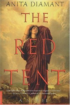 The Red Tent by Anita Diamant    Good Book
