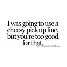 best cheesy pick up lines