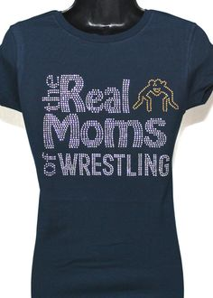 Wrestling Mom The Real Moms of Wrestling by TheTeeShirtMakers, $19.99