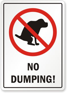 Bathroom Signs No Pooping 1 clean up after your dog sign no dog poop sign keep dogs off