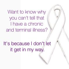 """I understand this isn't how it is for everyone. But they call it an invisible illness for a reason. People who don't know me well have no idea I have cystic fibrosis. It's weird how oblivious people can be to it when it affects my daily life so much. It's not that I'm good at hiding it; it's that I do my best to cope with it - to live my life how I want without letting cystic fibrosis get in my way. That's why I appear """"normal"""" when I'm really not."""