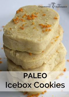 Paleo Clementine Icebox Cookies - just slice and bake, and they melt in your mouth! Egg/dairy/nut/seed/grain free Paleo is an overall health choice No Flour Cookies, Paleo Cookies, Paleo Sweets, Paleo Dessert, Dessert Recipes, Icebox Cookies, Whole Food Recipes, Free Recipes, Pumpkin