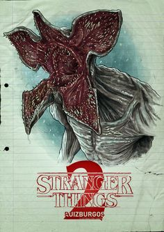 Stranger Things 2 by Ruiz Burgos Stranger Things Saison 1, Stranger Things Tv Series, Demogorgon Stranger Things, Stranger Things Aesthetic, Fandom Quotes, Foto Top, Quick Sketch, Cool Pictures, Fandoms