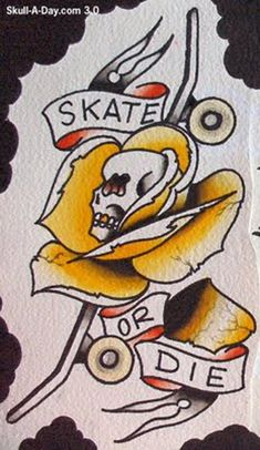 Dica de tattoo skate or die