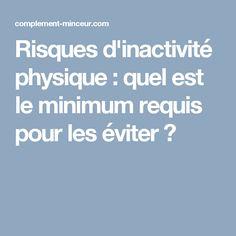 Risques d'inactivité physique : quel est le minimum requis pour les éviter ?