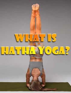 Hatha yoga meaning, benefits of yoga for people of any age to develop balance, coordination, and a sense of centering, to align muscles, and bones.
