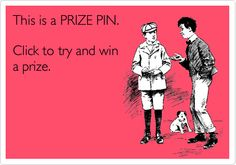 Prize pin: 25424. Click it to win it!