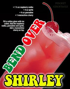 Bend Over Shirley Liquor Drinks, Non Alcoholic Drinks, Cocktail Drinks, Cocktail Recipes, Mixed Drinks Alcohol, Alcohol Drink Recipes, Raspberry Vodka, Summer Drinks, Holiday Drinks