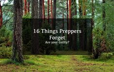 Preppers and Survivalists are not perfect, we forget things, just like any normal person. I have compiled a list of things preppers forget to add to their prep supply. Take a read through it, I guarantee you have left something important out!