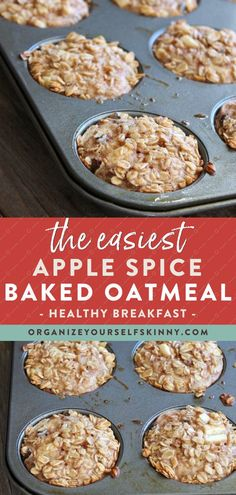 The Easiest Apple Spice Baked Oatmeal | Healthy Oatmeal Recipes - Looking for an easy to make meal prep breakfast recipe? These Apple Spice Baked Oatmeal Cups are easy to make, perfectly portioned controlled, and freeze beautifully. So, you can make 2-3 batches on the weekend and have breakfast ready for the rest of the month. Organize Yourself Skinny | Healthy Breakfast Ideas | Family Recipes | Healthy Fall Recipes | Healthy Snack Recipes #healthybreakfast #oatmeal #snack #healthyeating