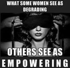 Being a submissive and obeying Master's every command is NOT degrading.