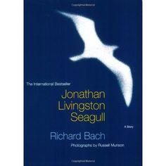 Jonathan Livingston Seagull: A story: Richard Bach, Russell Munson. I Love Books, Great Books, Books To Read, Jonathan Livingston Seagull, Fiction, Thing 1, Inspirational Books, Book Authors, Play