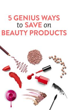 5 genius ways to save money on beauty products via @Bustle.com Beauty DIY, save money on beauty