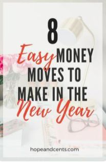 Love these easy money moves to complete in the new year. If you like making New Year's resolutions related to your money, you'll like these doable tasks. via Alaya @ Hope+Cents Make Easy Money, Make More Money, Ways To Save Money, Money Tips, Money Saving Tips, Financial Peace, Financial Tips, Financial Planning, Mad Money