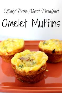 Omelet Muffins - easy bake ahead breakfast