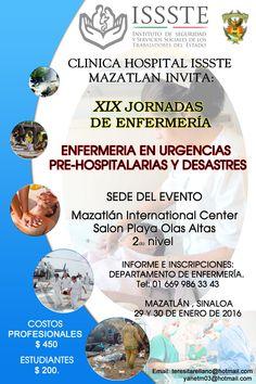Clínica Hospital ISSSTE invita a XIX Jornadas de enfermería  https://mazatlaninternationalcenter.com/xix-jornadas-de-en…/  El evento se estará llevando a cabo los días 29 y 30 de enero  de 2016  Para mayores informes enviar correo a: teresitaarellano@hotmail.com , yanetmo3@hotmail.com