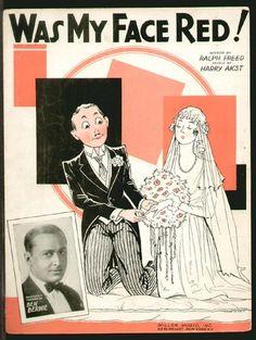 Was My Face Red 1933 BEN BERNIE Novelty BRIDE WEDDING Vintage Sheet Music | eBay