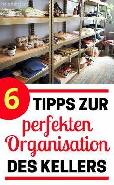 6 Tipps zur perfekten Organisation des Kellers. Mit Regalen bzw. Schwerlastregalen den Keller organisieren.