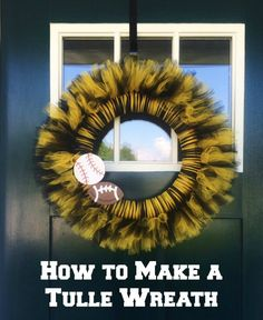 Make a football wreath in your team's colors. You can be done with this tulle wreath in about an hour and for under $20.