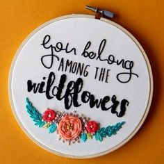 """""""You belong among the wildflowers."""" The cutest little embroidered trinkets from…"""