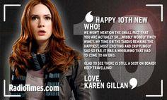 Happy Doctor Who, Karen Gillan Anniversary Message, 10 Anniversary, Karen Gillan, Torchwood, David Tennant, Dr Who, Superwholock, Tardis, Mad Men