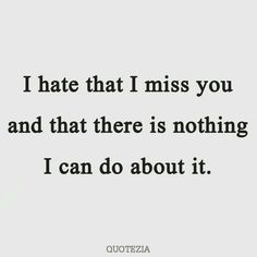 Best I Miss You Quotes For Him and Missing Someone Quotes and Saying that will help you to express your fellings to your husband or boyfriend. I Miss Him Quotes, Hurt Quotes, Cute Love Quotes, Happy Quotes, Positive Quotes, Missing You Quotes For Him Distance, Missing Someone Quotes, Quotes About Missing Him, Missing Boyfriend Quotes