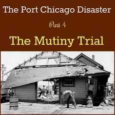 The explosion at the Naval Magazine at Port Chicago, CA in July 1944 was followed by a controversial and racially charged mutiny trial. Read more about the trial that riveted the nation at the peak of World War II: