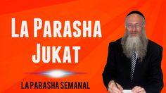 La Parashá Jukat