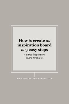 Let's walk through my steps to creating a killer inspiration board that will get you and your graphic designer excited to start your project.