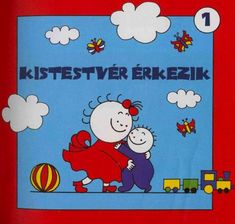 Kistestvér érkezik Children's Literature, Animals And Pets, Activities For Kids, Baby Kids, Poems, Anna, Family Guy, Culture, Album