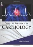 Clinical Methods in Cardiology by RS Sharma Paper Back
