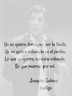 Contigo Joaquín Sabina.