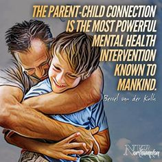 """""""The parent-child connection is the most powerful mental health intervention known to mankind. Gentle Parenting, Parenting Quotes, Kids And Parenting, Parenting Hacks, Trauma, Mom Quotes, Life Quotes, Kids Health, Children Health"""