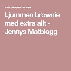 Ljummen brownie med extra allt - Jennys Matblogg