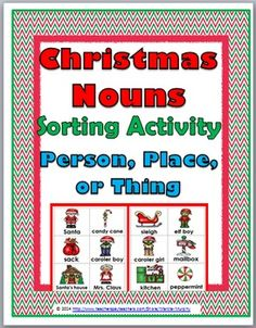 Christmas Nouns Sorting Activity- Person, Place or Thing (Color & Grayscale)