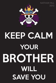 One Piece Keep Calm Ace
