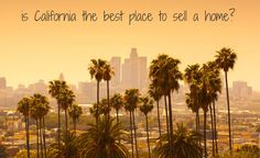 California cities dominate list of best places to sell a home
