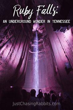 Ruby Falls: An Underground Wonder in Tennessee