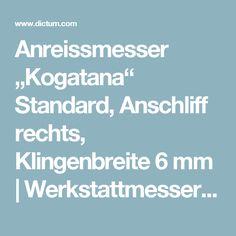 """Anreissmesser """"Kogatana"""" Standard, Anschliff rechts, Klingenbreite 6 mm   Werkstattmesser   Anreißwerkzeuge / Schneidwerkzeuge   Holzbearbeitung / Metallbearbeitung   Werkzeuge   Dictum"""
