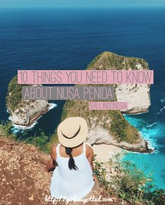 10 Things You Need To Know About Nusa Penida
