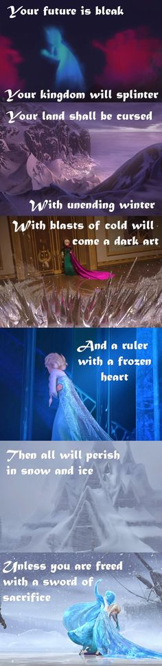 In the original script for Frozen they actually had a prophesy about Elsa.